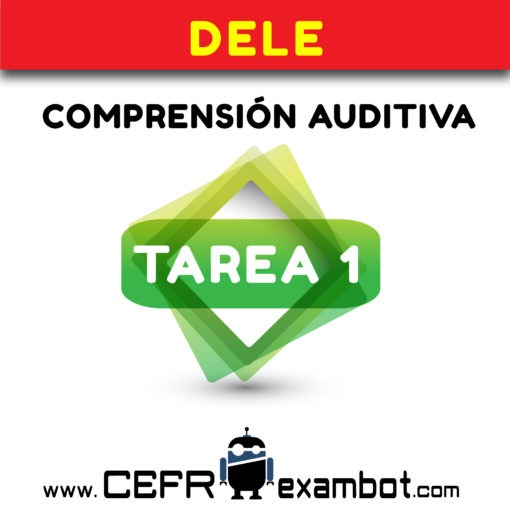 tarea 1 DELE B2 Examen Comprension Auditiva www.CEFRexambot.com