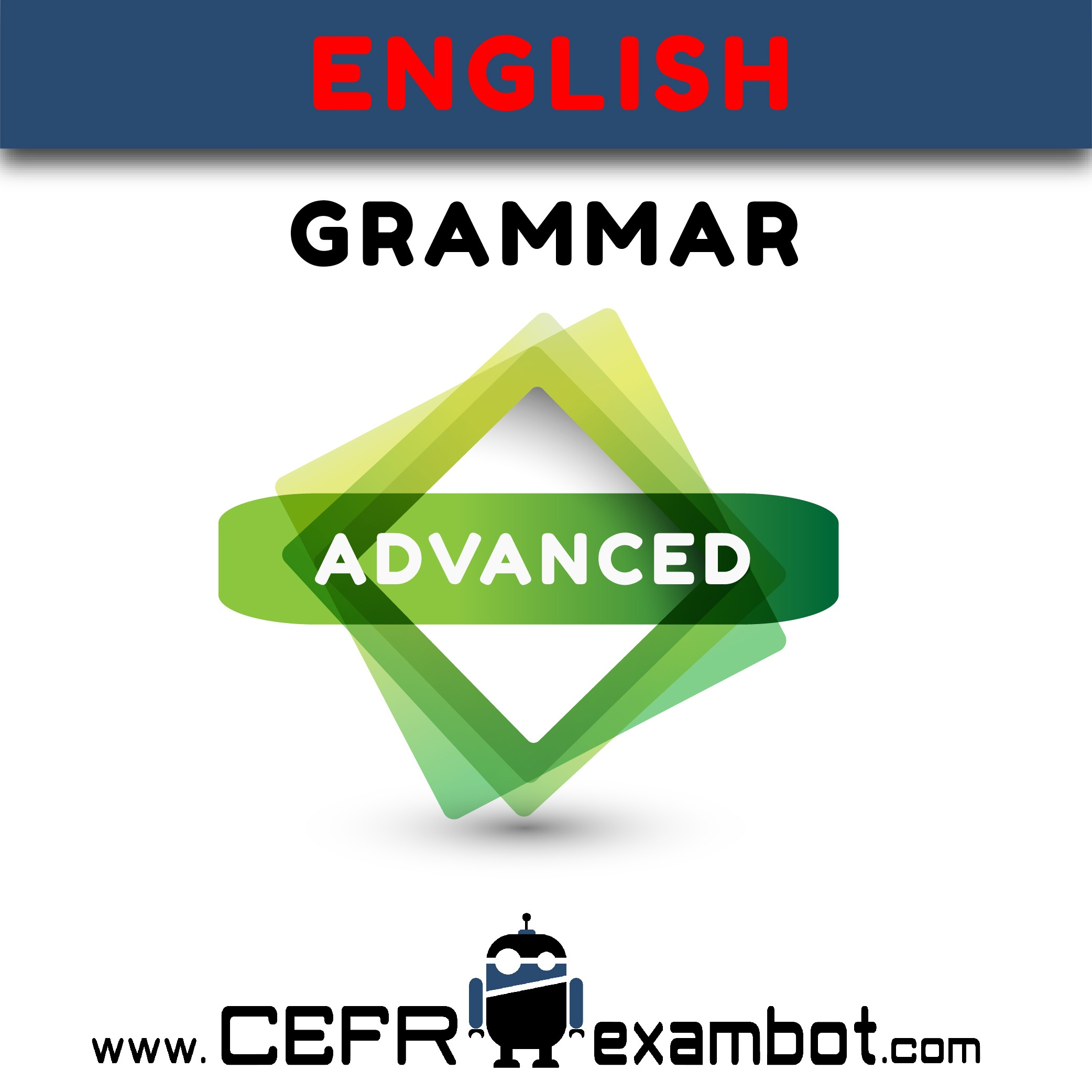 Advanced English Grammar www.CEFRexambot.com2 (2)