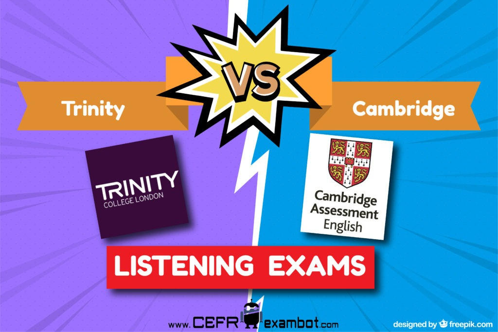 ISE Trinity vs Cambridge Exams - is Trinity easier than cambridge is cambridge more difficult than Trinity Listening-02